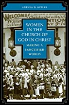 Women in the Church of God in Christ: Making…