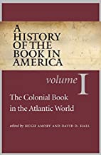 A history of the book in America, Volume 1 :…