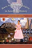 Campbell, James T.: Race, Nation, & Empire in American History