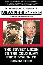 A Failed Empire: The Soviet Union in the…