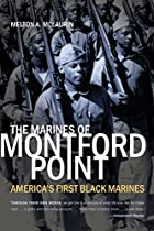 The Marines of Montford Point : America's…