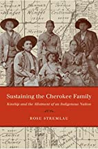 Sustaining the Cherokee Family: Kinship and…