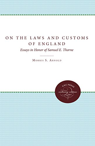 on-the-laws-and-customs-of-england-essays-in-honor-of-samuel-e-thorne-studies-in-legal-history