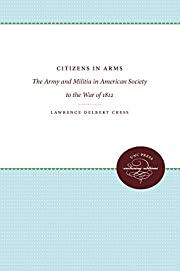 Citizens in Arms: The Army and Militia in…
