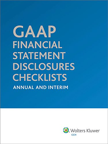 gaap-financial-statement-disclosures-checklists-annual-and-interim