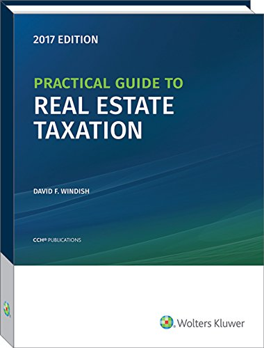 practical-guide-to-real-estate-taxation-2017-cch-tax-spotlight