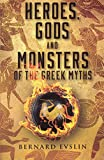 Bernard Evslin: Heroes, Gods And Monsters Of The Greek Myths (Turtleback School & Library Binding Edition)