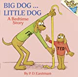 Eastman, Philip D.: Big Dog, Little Dog (Turtleback School & Library Binding Edition) (Beginner Books)