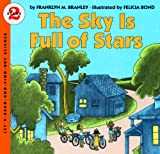 Branley, Franklyn: Sky Is Full of Stars