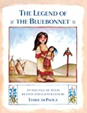De Paola, Tomie: The Legend of the Bluebonnet