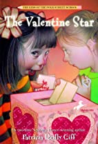 The Valentine Star by Patricia Reilly Giff