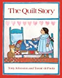 Johnston, Tony: The Quilt Story (Turtleback School & Library Binding Edition)