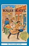 Sawyer, Ruth: Roller Skates (Turtleback School & Library Binding Edition) (Puffin Newbery Library)