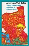 Stoutenburg, Adrien: American Tall Tales (Turtleback School & Library Binding Edition)