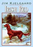 Kjelgaard, Jim: Irish Red
