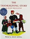 Dalgliesh, Alice: The Thanksgiving Story (Turtleback School & Library Binding Edition)