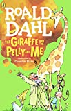 Dahl, Roald: The Giraffe, The Pelly And Me (Turtleback School & Library Binding Edition)