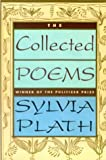 Plath, Sylvia: The Collected Poems