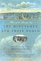 The Minutemen and Their World by Robert A.…
