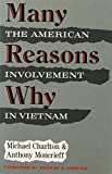 Charlton, Michael: Many Reasons Why: The American Involvement in Vietnam (American century series)