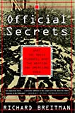 Breitman, Richard: Official Secrets: What the Nazis Planned, What the British and Americans Knew