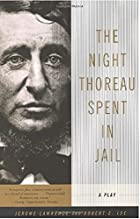 The Night Thoreau Spent in Jail by Jerome…