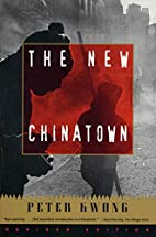 The New Chinatown: Revised Edition by Peter…