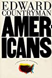 Countryman, Edward: Americans: A Collision of Histories