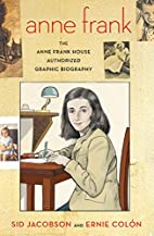 Anne Frank: The Anne Frank House Authorized…