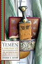 Yemen Chronicle: An Anthropology of War and…