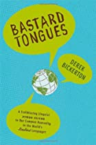 Bastard Tongues: A Trailblazing Linguist…