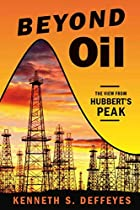 Beyond Oil: The View from Hubbert's Peak by…