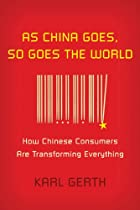 As China Goes, So Goes the World: How…