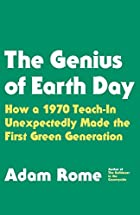 The Genius of Earth Day: How a 1970 Teach-In…