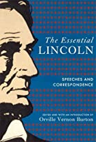The Essential Lincoln: Speeches and…