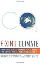 Fixing Climate: What Past Climate Changes…