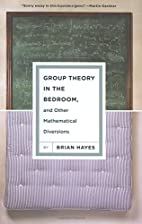 Group theory in the bedroom and other…