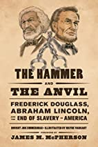 The Hammer and the Anvil: Frederick…