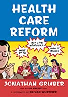 Health Care Reform: What It Is, Why…