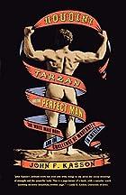 Houdini, Tarzan, and the Perfect Man: The…