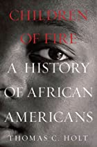 Children of Fire: A History of African…