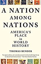 A Nation Among Nations: America's Place in…