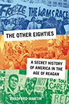 The Other Eighties: A Secret History of…