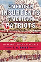 American Insurgents, American Patriots: The…