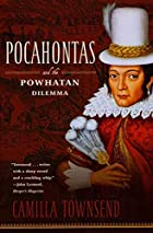 Pocahontas and the Powhatan Dilemma: The…