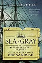 Sea of Gray: The Around-the-World Odyssey of…