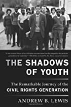 The Shadows of Youth: The Remarkable Journey…