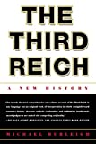 Burleigh, Michael: The Third Reich: A New History