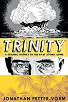 Trinity: A Graphic History of the First…