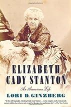 Elizabeth Cady Stanton: An American Life by…